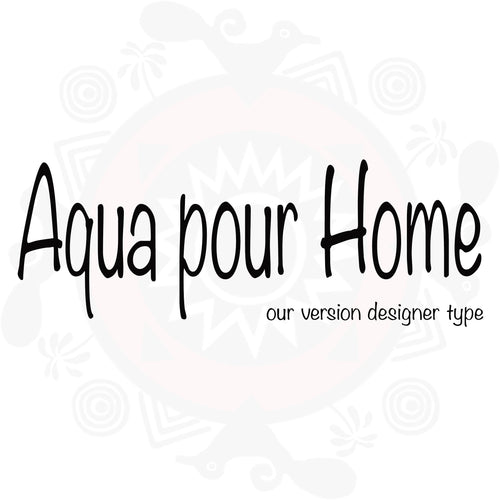 Aqua Pour Home Type Fragrance
