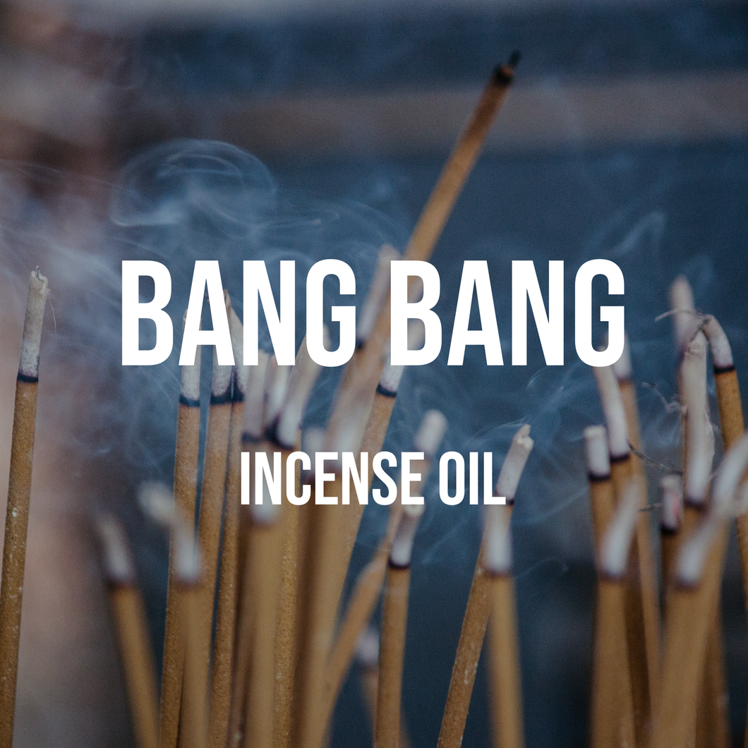 Bang Bang Incense Oil