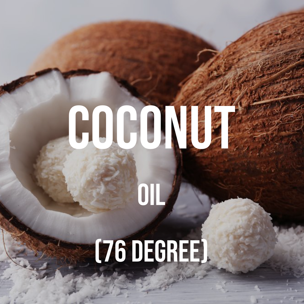 Coconut Oil  (76 Degree)
