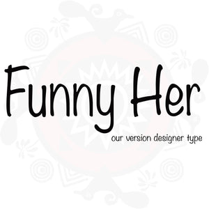 Funny Her Type Fragrance