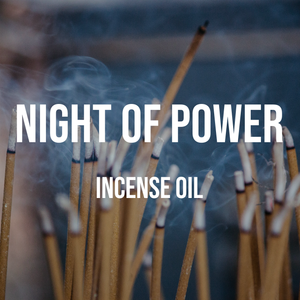 Night of Power Incense Oil