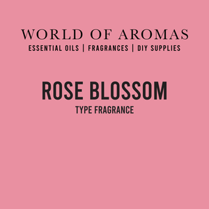 Rose Blossom Type Fragrance
