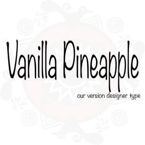 Vanilla Pineapple Type Fragrance