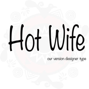 Hot Wife Type Fragrance