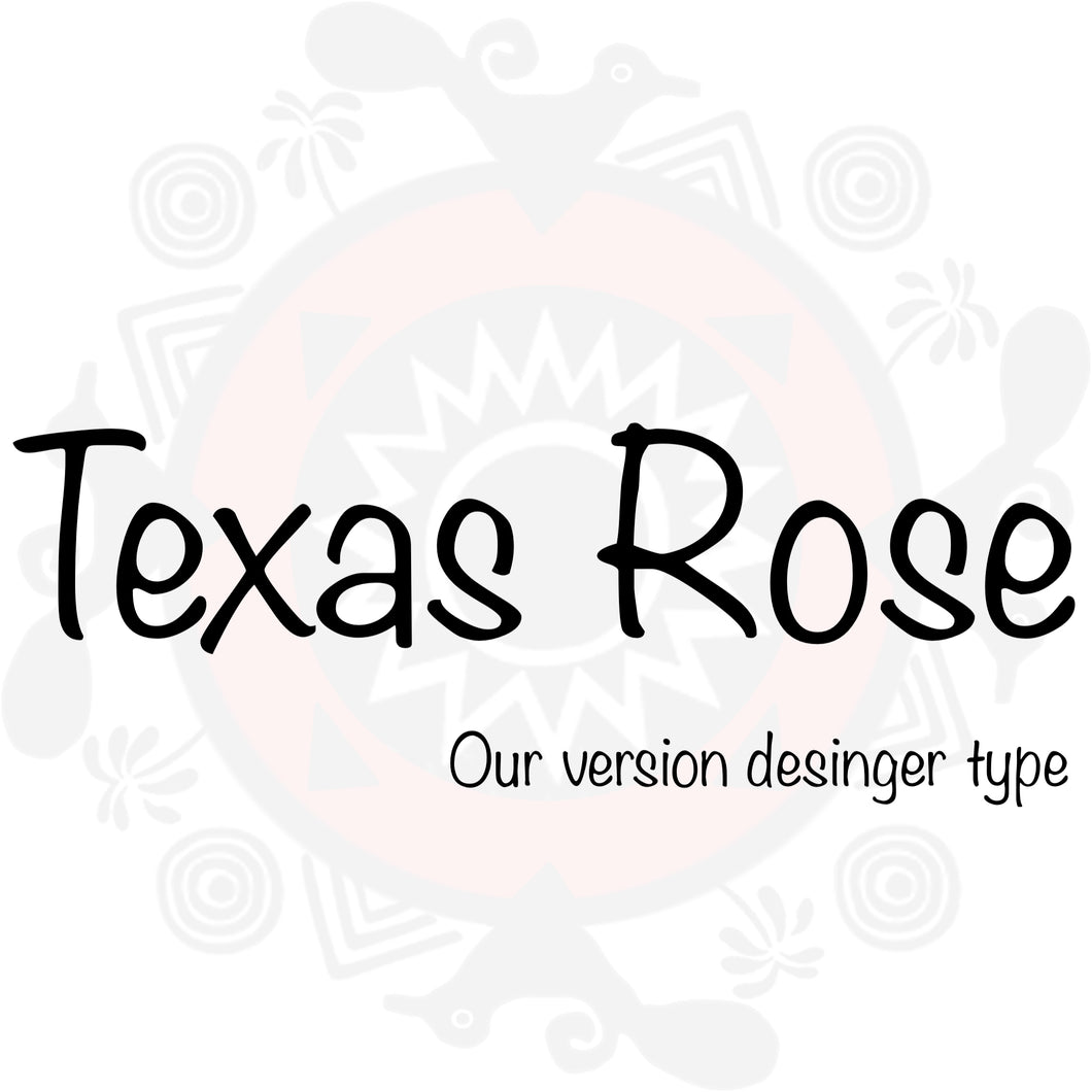 Texas Rose Type Fragrance