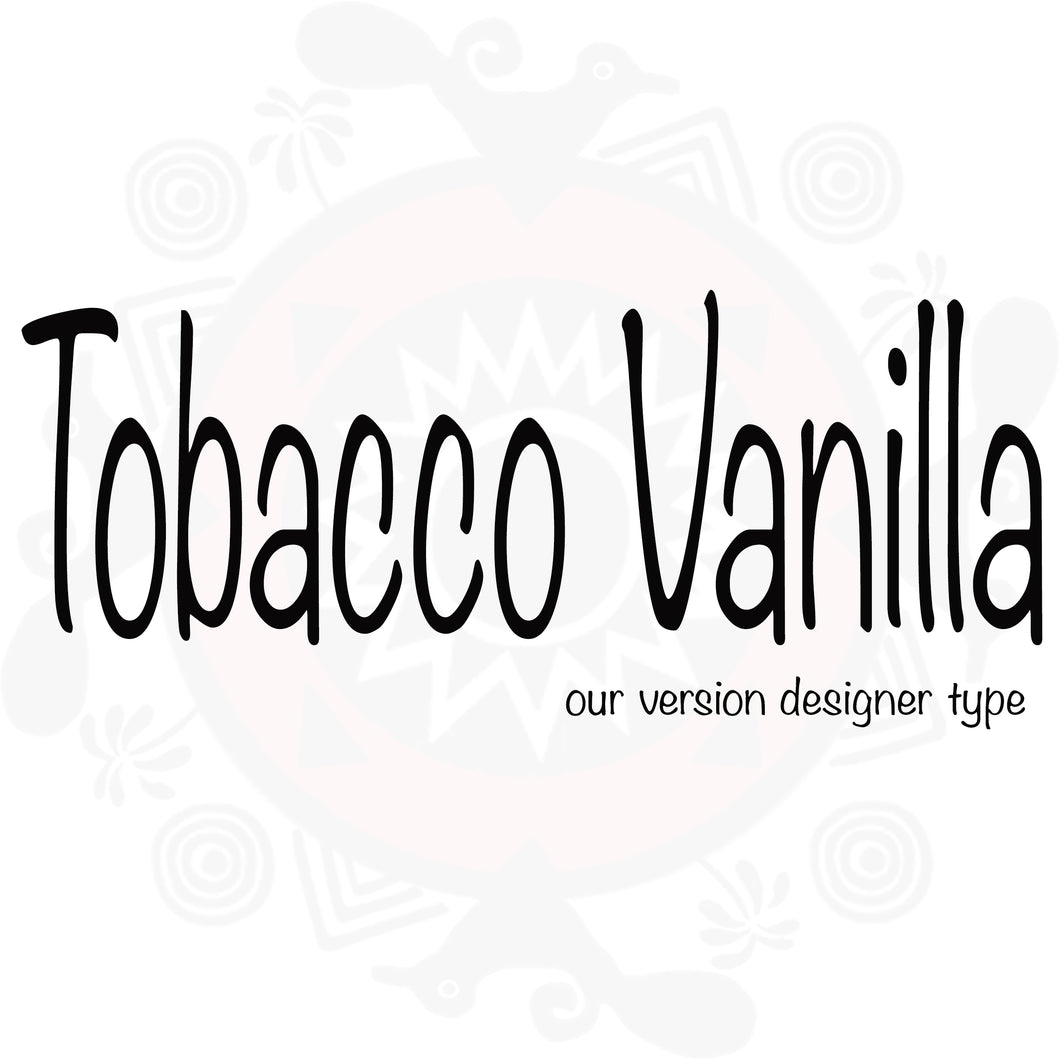 Tobacco Vanilla Type Fragrance