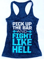 Pick Up the Bar and Fight Like Hell (Blue)