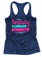 Beauty, Courage, Strength