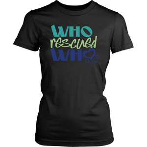 Who Rescued Who Frenchie Tee