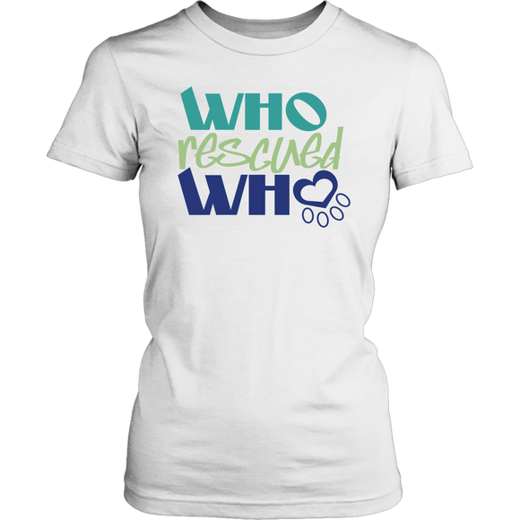 Who Rescued Who Tee