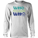 Who Rescued Who Chihuahua Long Sleeve Tee