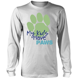 My Kids Have Paws Long Sleeve Tee