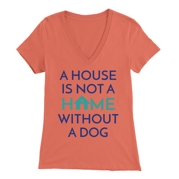 A House Is Not a Home Without a Dog Yorkie V-Neck