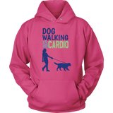 Dog Walking is My Cardio Yorkie Hoodie