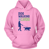 Dog Walking is My Cardio Border Collie Hoodie