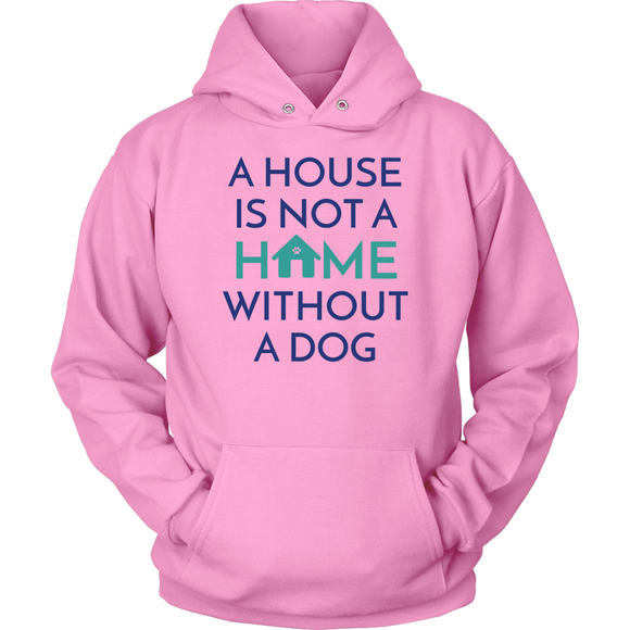 A House Is Not a Home Without a Dog Beagle Hoodie