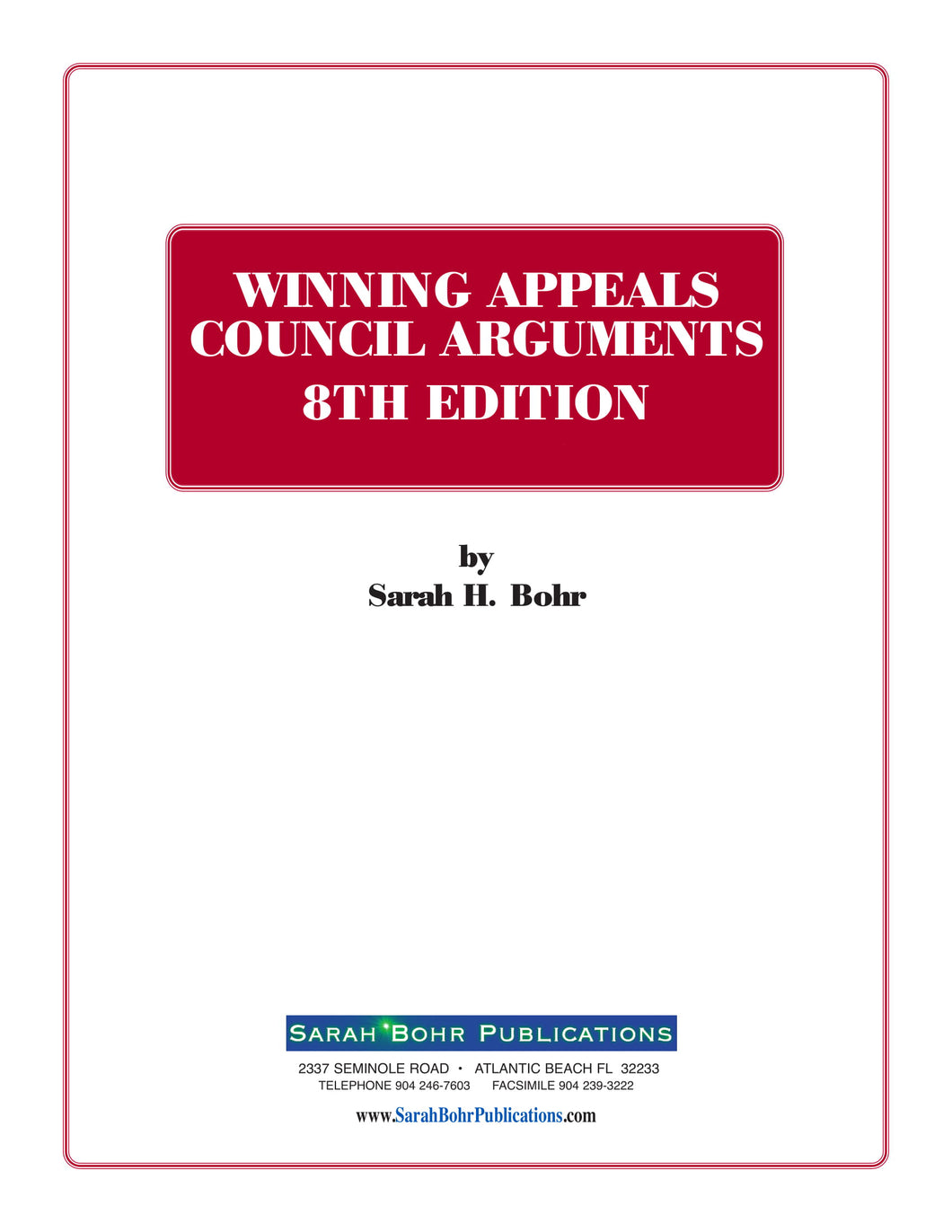 Winning Appeals Council Arguments 8th Edition (Digital Download + Physical Book)