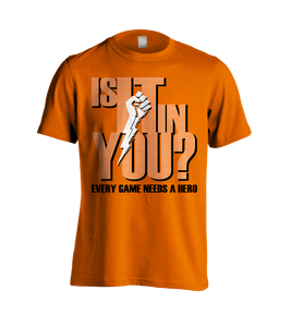 Is It In You? T-Shirt