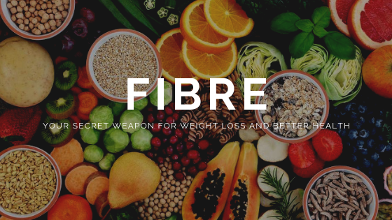 Fibre: Your Secret Weapon for Weight Loss and Better Health