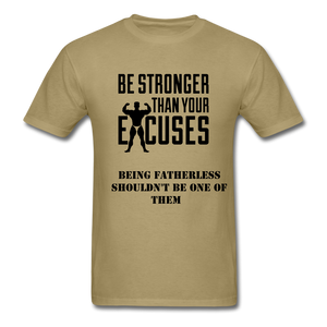 Fatherless Men's T-Shirt No Excuses - The Fatherless Store