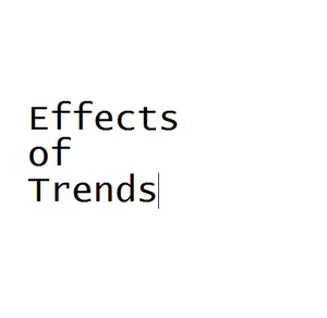 Effects of Trends