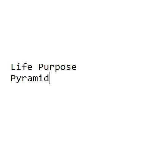 Life Purpose Pyramid