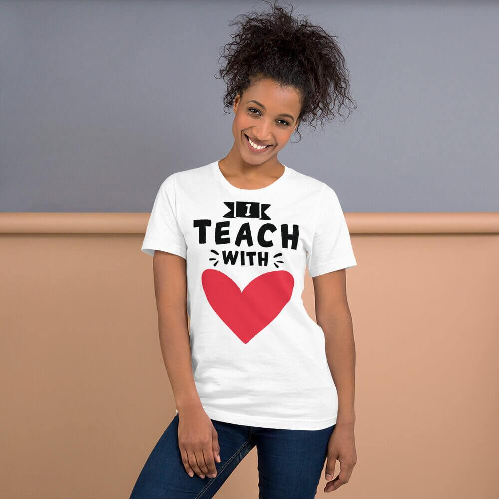 I Teach With Heart T-Shirt (Solid heart / black text / lighter shirt) - The Teacher Trove