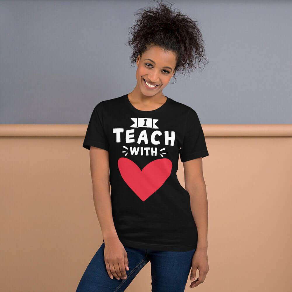 I Teach With Heart T-Shirt (Solid heart / white text / darker shirt) - The Teacher Trove