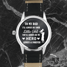 Load image into Gallery viewer, To My Dad - Engraved Watch