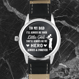 To My Dad - Engraved Watch
