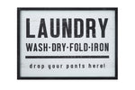"""Laundry, drop your pants here!"" Framed Wall Art"