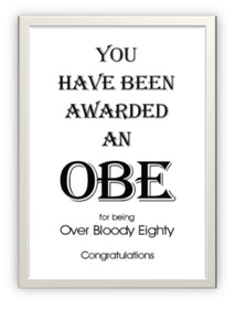 O.B.E Birthday card Over bloody Eighty Novelty cheeky Blank inside.