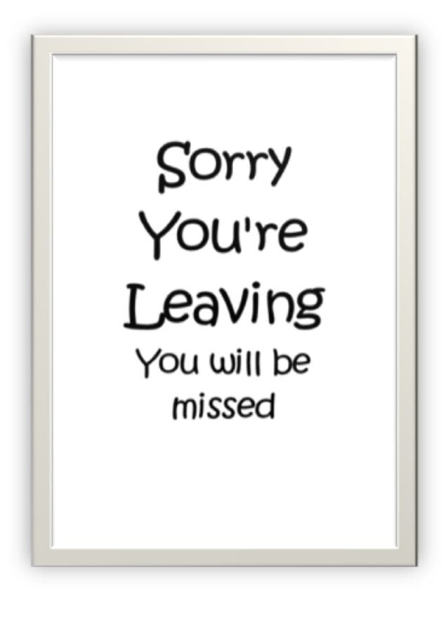 Wholesale Greeting Cards. Sorry you're leaving. You will be missed.  Blank inside.