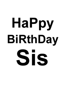Happy Birthday Sis - NZ greeting card Wholesalers and distributors.