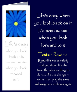 Original inspirational quote by Peter Karsten, regarding looking forward to life, printed onto a bookmark style greeting card.