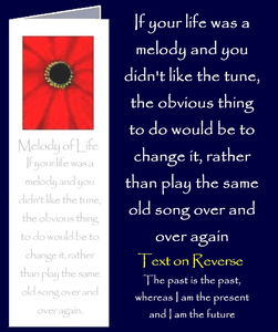 "Melody of Life by Peter Karsten from his book ""Be Great Be You"" inspired by learning life's lessons the hard way.  Bookmark sized greeting card with inspirational quote on front and back of card. The inside of this gift card has been left blank for your own personal message."