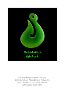 The image on this greeting card, art card, note card by Peter Karsten is of the pounamu (New Zealand Greenstone) Hei - Matua (fish hook) which symbolises Strength, Determination, Abundance, Prosperity, Good Health, and a safe journey, particularly over water.