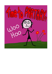 Party Time Rockin Greeting Card.  Stick Girl.  Woo Hoo.  Blank inside.