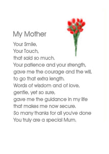 Mother's Day Card - A poem about My Mother - Greeting Card for any time of the year by Lana Karsten.  Blank on the inside.