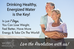 Detoxify Now with Energized Water