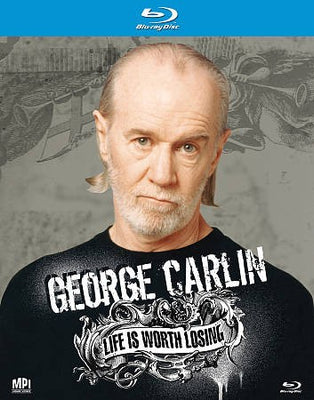 George Carlin: Life's Worth Losing