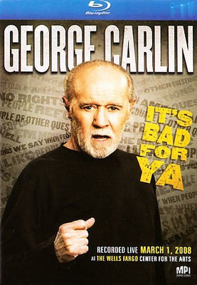 Carlin It's Bad for Ya'