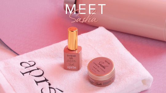 MEET SASHA: Color Extend Gel Signature Collection