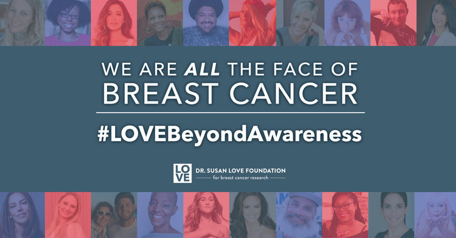 Dr. Susan Love Foundation for Breast Cancer Research's Breast Cancer Awareness Month 2020 Aims to Diversify Breast Cancer Research and #LoveBeyondAwareness
