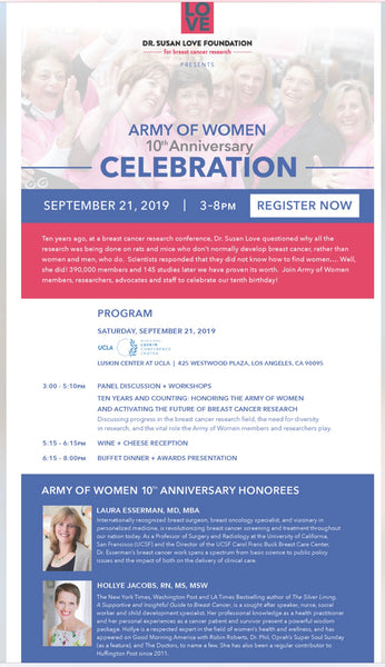 Saturday, September 21 // Dr. Susan Love Foundation at their Army of Women 10th Anniversary Celebration