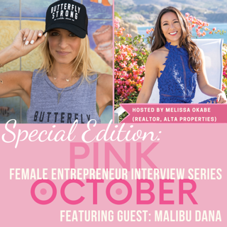 Monday 10/12, Get ready! Mark your calendars! // Malibu Dana will be apart of the Female Entrepreneur Interview Series