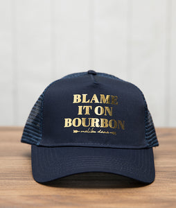 Blame it on Bourbon Hat