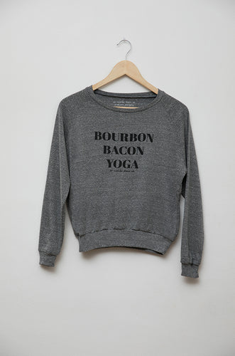Bourbon Bacon Yoga Sweatshirt
