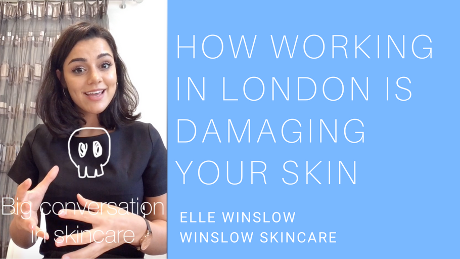How working is London is damaging your skin