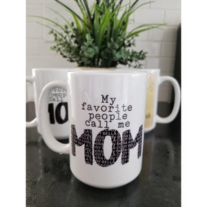Personalized Mom mug, My favorite people call me - Laughing Girl Design